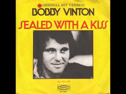Bobby Vinton - Sealed With A Kiss