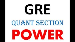 Power | GRE quant section