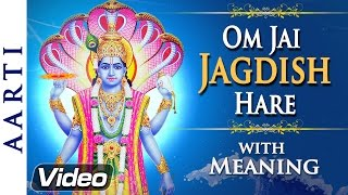 Om Jai Jagdish Hare Aarti with Meaning | Lord Vishnu Aarti | Bhakti Songs