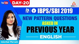 SBI PO/CLERK 2019 | New Pattern Questions Asked in Previous Year | English | Day 20 | Anchal Ma'am