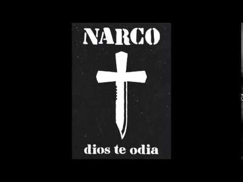 Narco Satanízate Dios te odia 2014