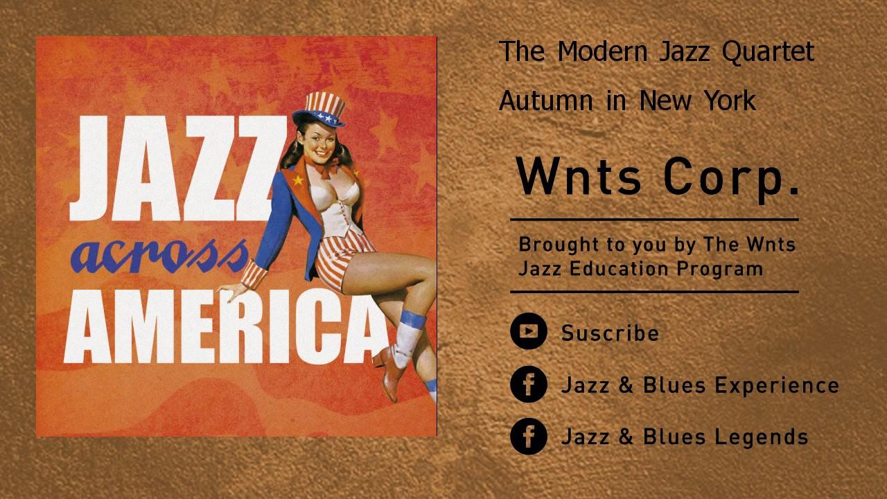 The Modern Jazz Quartet - Autumn in New York