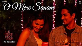 O Mere Sanam Full Video Song | The House Next Door | Benny Dayal | Girishh G