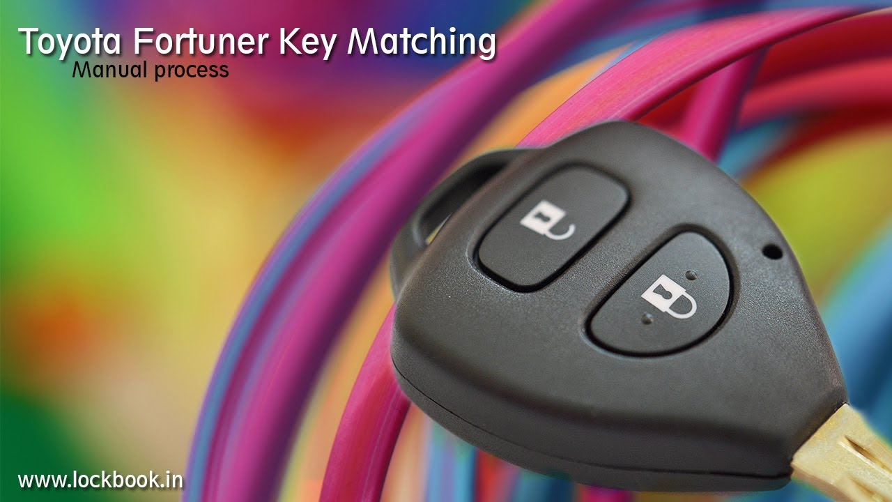 Car Key Programming >> Toyota Fortuner Key Matching (Manual Procedure) - YouTube
