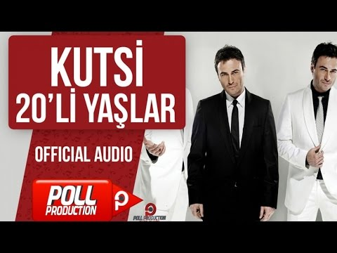 Kutsi - 20'li Yaşlar - ( Official Audio )