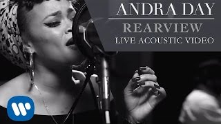 Andra Day - Rearview [Live Acoustic Video]