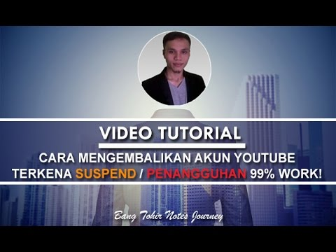 Tips: How to Get Back A Terminated or Suspend YouTube Account Channel