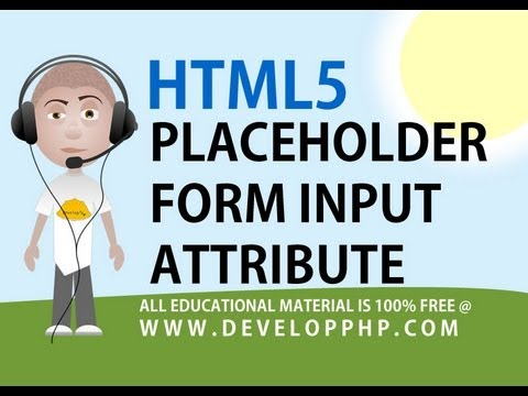 HTML 5 tutorial Form Input placeholder Attribute Example