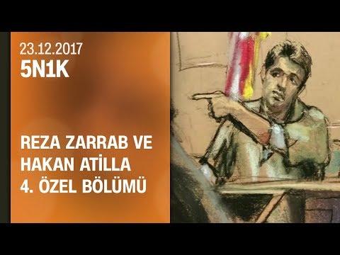 5N1K, Reza Zarrab ve Hakan Atilla 4. özel bölümü - 23.12.2017 Cumartesi