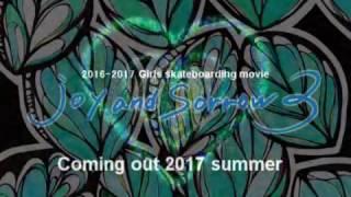 Girls skateboarding movie [joy and sorrow 3] trailer