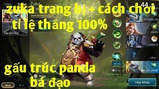 Liên Quân Mobile _ Hướng Dẫn Chơi ZUKA Tỉ Lệ Thắng 100%   Gấu Trúc Panda Bá Đạo Quá