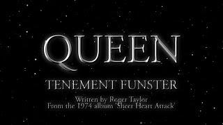 Watch Queen Tenement Funster video