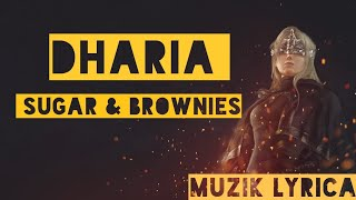 Download Dharia Sugar Brownies Lycrs Mp3 3gp Mp4