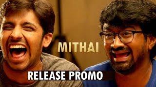 Mithai Release Promo || Trailer || Rahul Ramakrishna, Priyadarshi || Prashant Kumar || Vivek Sagar