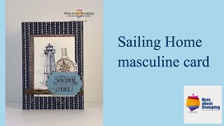 Sailing Home masculine card