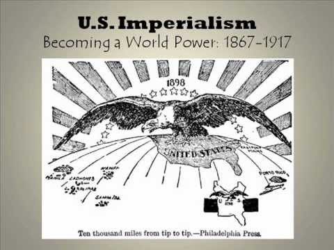 Imperialism: U.S. Motivations and Early Examples