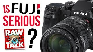 Is FUJI SERIOUS, Is Lightroom 7.2 FASTER & Facebook For Business Is DEAD: RAWtalk 239