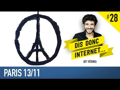 VERINO #28 // Paris 13/11 - Dis donc internet...