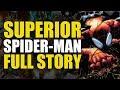 Superior Spider-Man: Full Story