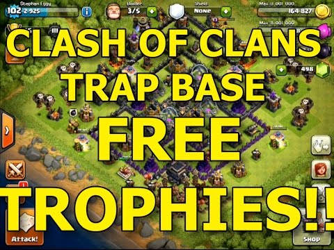 Clash Of Clans Trap Base  - Get Free Trophies