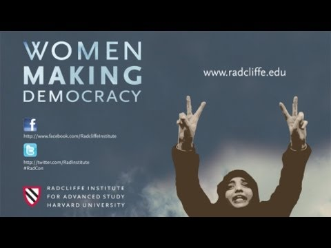 Representing Women: Culture, Religion, and Revolution || Women Making Democracy || Radcliffe
