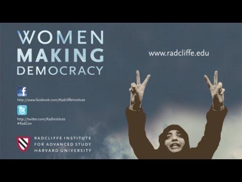 Representing Women: Culture, Religion, and Revolution    Women Making Democracy    Radcliffe