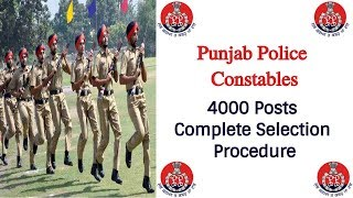 Punjab Police Constables Selection Process 2018 Recruitment || Latest Punjab Govt. Jobs 2018