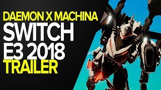 Daemon X Machina  - Trailer revelação - Nintendo E3 2018