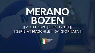 Serie A1M [5^ giornata]: Merano - Bozen 19-25