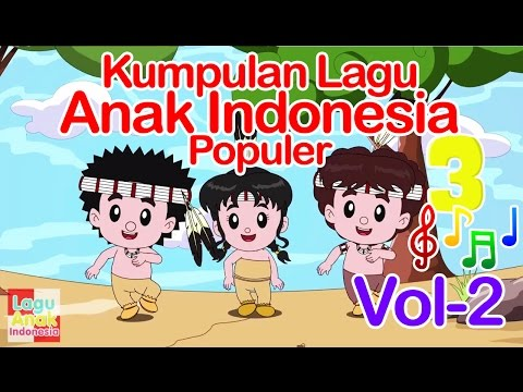Kumpulan Lagu Anak Indonesia Populer 17 Menit - Vol 2 | Lagu Anak Indonesia