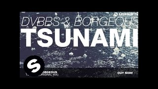 Download Lagu DVBBS & Borgeous - TSUNAMI (Original Mix) Gratis STAFABAND