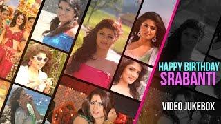 Best of Srabanti Chatterjee | Birthday Special | Video Jukebox | SVF