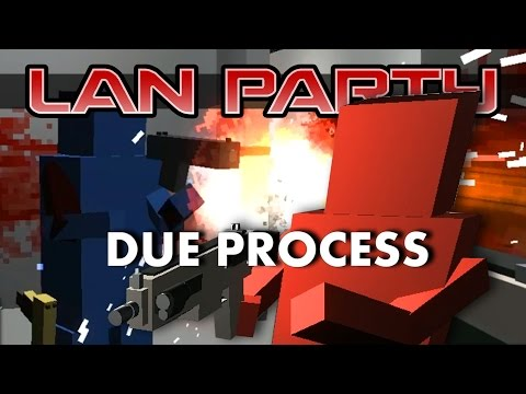 Due Process - Safety Room - LAN Party