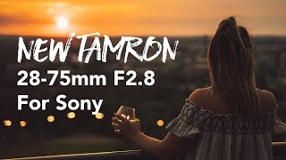 Tamron 28-75mm f2.8 Sony Real World Review