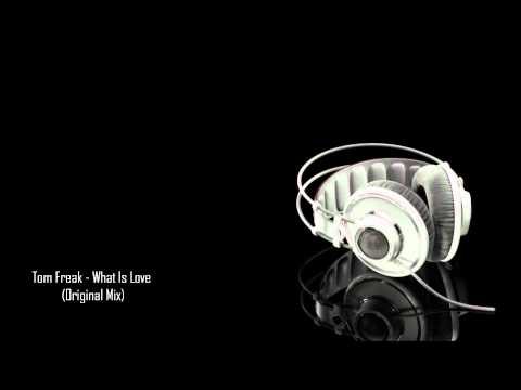 What Is Love (Original Mix)