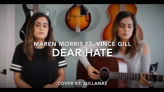 Download Lagu Maren Morris Ft. Vince Gill - Dear Hate | Cover By: LULLANAS Gratis STAFABAND