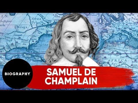 Samuel de Champlain - Mini Biography