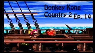 Donkey Kong Country 2 Ep 14 - Starting off strong