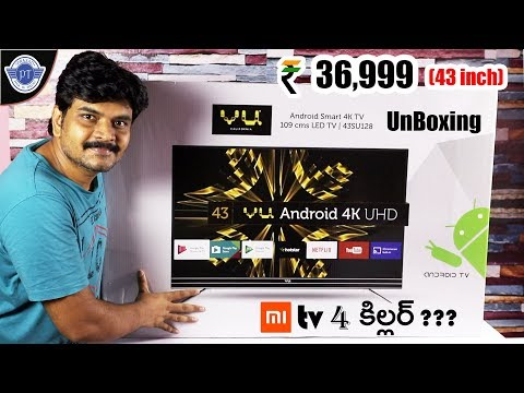 VU (43 inch) 4k android TV Unboxing & initial impressions ll in telugu ll