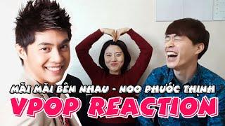 Video clip Phản ứng của người Hàn khi xem MV Mãi Mãi Bên Nhau - N
