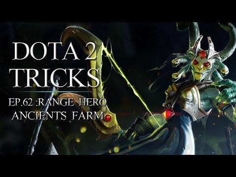 Dota 2 Tricks  Range Hero Ancients Farm