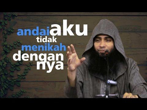 Andai Aku Tidak Menikah Dengannya - Ustadz Dr.Syafiq Bin Riza Basalamah