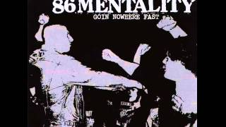 Watch 86 Mentality On The Loose video