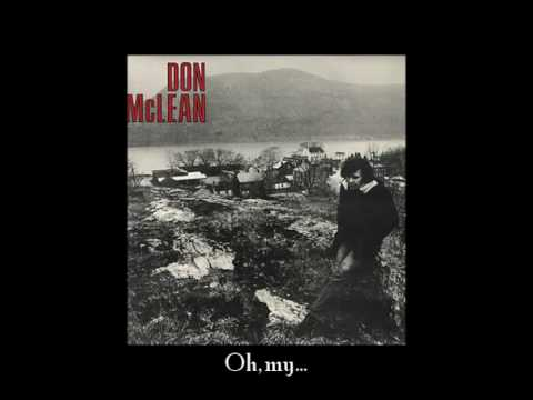 Don Mclean - Oh My What A Shame