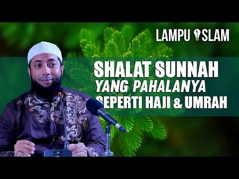 Shalat Sunnah Ini Pahalanya Seperti Berhaji dan Umrah