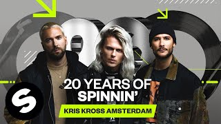20 Years of Spinnin' Records - Kris Kross Amsterdam