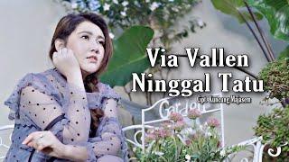 Download Via Vallen - Ninggal Tatu (  ) Mp3/Mp4
