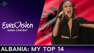 Albania In Eurovision: MY TOP 14 (2004-2017)