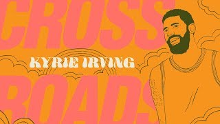 Where Should Kyrie Irving Go Next? | Crossroads | The Ringer