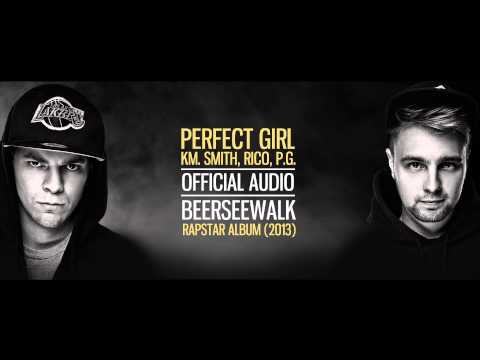 Beerseewalk - Perfect Girl Km. Rico, P.g., Smith (audio) video